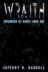 The Wraith (Superhero by Night Book 1)
