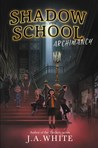 Archimancy (Shadow School, #1)