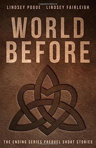 World Before: The Ending Series Prequel Short Stories