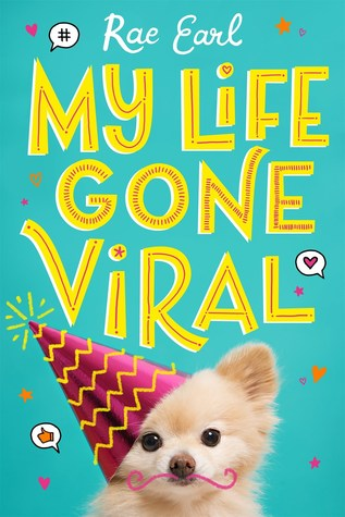 My Life Gone Viral (My Life Uploaded, #2)