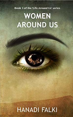 Women Around Us by Hanadi Falki