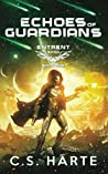 Echoes of Guardians: Book One of the Entrent Saga