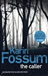 Download ebook The Caller (Konrad Sejer, #10) by Karin Fossum