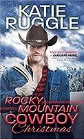 Rocky Mountain Cowboy Christmas (Rocky Mountain Cowboys, #1)