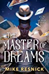 The Master of Dreams (The Dreamscape Trilogy #1)