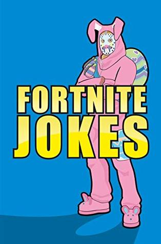 Fortnite Jokes The Ultimate Stocking Filler For Any Fortnite Fan Parents Your Fortnite Loving Kids Will Love This Christmas Present Tons Of Hilarious Jokes Inside With Space To Write Your Own By Durr High quality fortnite joke gifts and merchandise. fortnite jokes the ultimate stocking