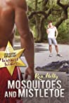 Mosquitoes and Mistletoe