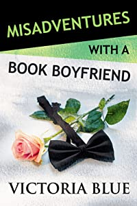 Misadventures with a Book Boyfriend #19