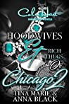 Hoodwives & Rich Thugs of Chicago 2