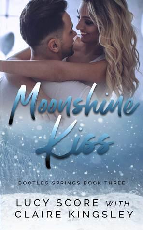 Moonshine Kiss (Bootleg Springs, #3)