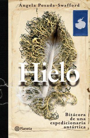 Hielo by Angela Posada-Swafford