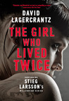 The Girl Who Lived Twice (Millennium, #6)