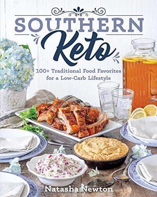 Southern Keto by Natasha Newton