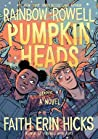 Pumpkin Heads by Rainbow Rowell