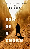 Son Of A Thorn (The Storm Cycle, #0.5)