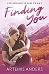 Finding You (Colorado High Peaks Book 1)