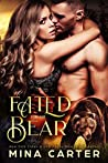 Fated For The Bear (Beauty Bear Clan, #1)