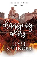 Changing Colors (Seasons of Love, Book 4)