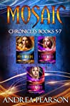 Mosaic Chronicles Books 5-7