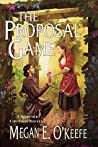 The Proposal Game (The Scorched Continent, #0)