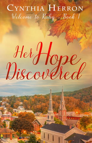 Her Hope Discovered (Welcome to Ruby, #1)