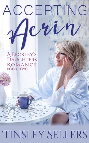 Accepting Aerin (Beckley's Daughters #2)