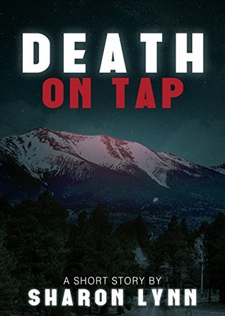 Death on Tap: A Mystery Short Story