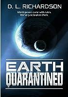 Earth Quarantined (Earth Quarantined #1)