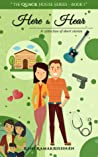 Here To Hear (The Quack House Series - Book 1): A Collection of Short Stories