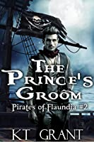 The Prince's Groom (Pirates of Flaundia #2)