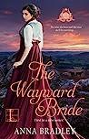The Wayward Bride by Anna Bradley