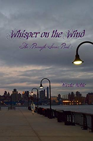 Whisper on the Wind (The 5 Boroughs, #3)