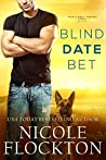 Blind Date Bet (Man's Best Friend, #1)