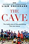 Into the Cave: The Inspirational Inside Story of the Thai Soccer Team Rescue