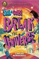 Sal and Gabi Break the Universe (Sal and Gabi, #1)