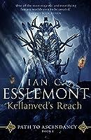 Kellanved's Reach (Path to Ascendancy #3)