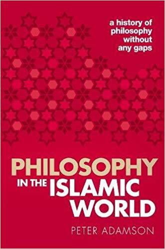 Philosophy in the Islamic World A history of philosophy without any gaps, Volume 3