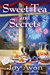 Sweet Tea and Secrets (A Tea and Read Mystery #2)