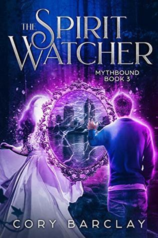 The Spirit Watcher (Mythbound Book 3)