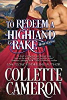 To Redeem a Highland Rake (Heart of a Scot #2)