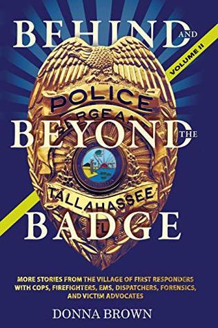 Behind and Beyond the Badge - Volume II