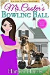 Mr. Cooter's Bowling Ball (Kari Jacobs Lawyer Sleuth Cozy Mystery #3)