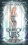 Court of Lies (Forbidden Queen #3)