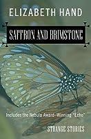Saffron and Brimstone: Strange Stories