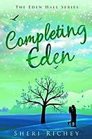 Completing Eden (The Eden Hall Series)