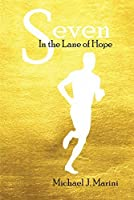 Seven: In the Lane of Hope