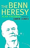 The Benn Heresy: Foreword by Owen Jones