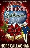 Reindeer & Robberies