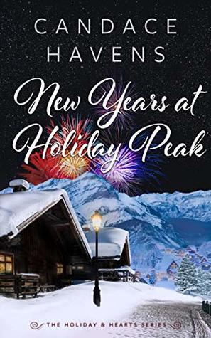 New Year's at Holiday Peak (The Holiday & Hearts Series, #2)