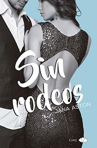 Sin rodeos by Jana Aston